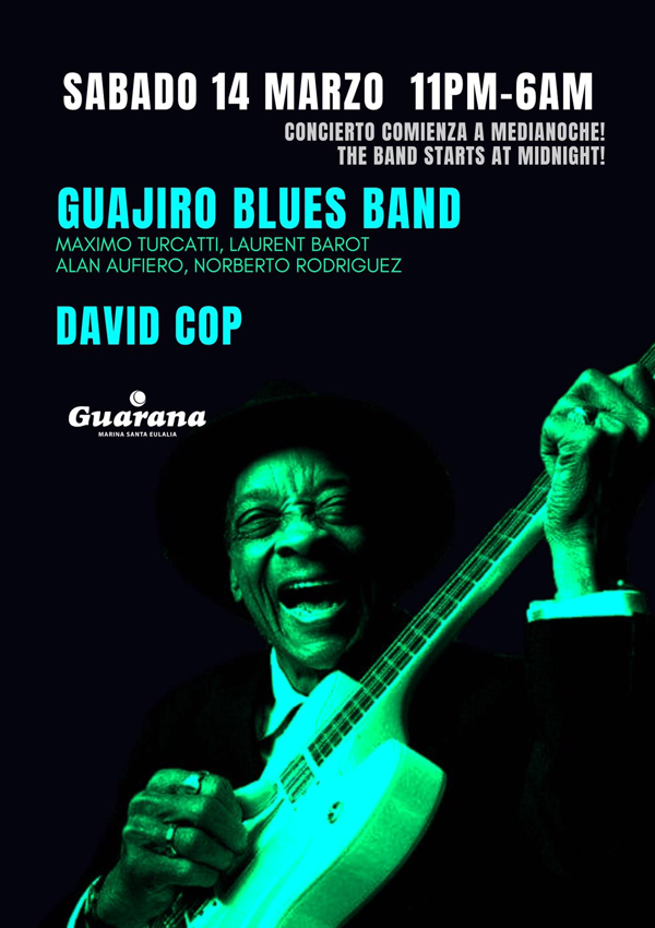 Nova sessió de Guajiro Blues Band a Guaranà Eivissa