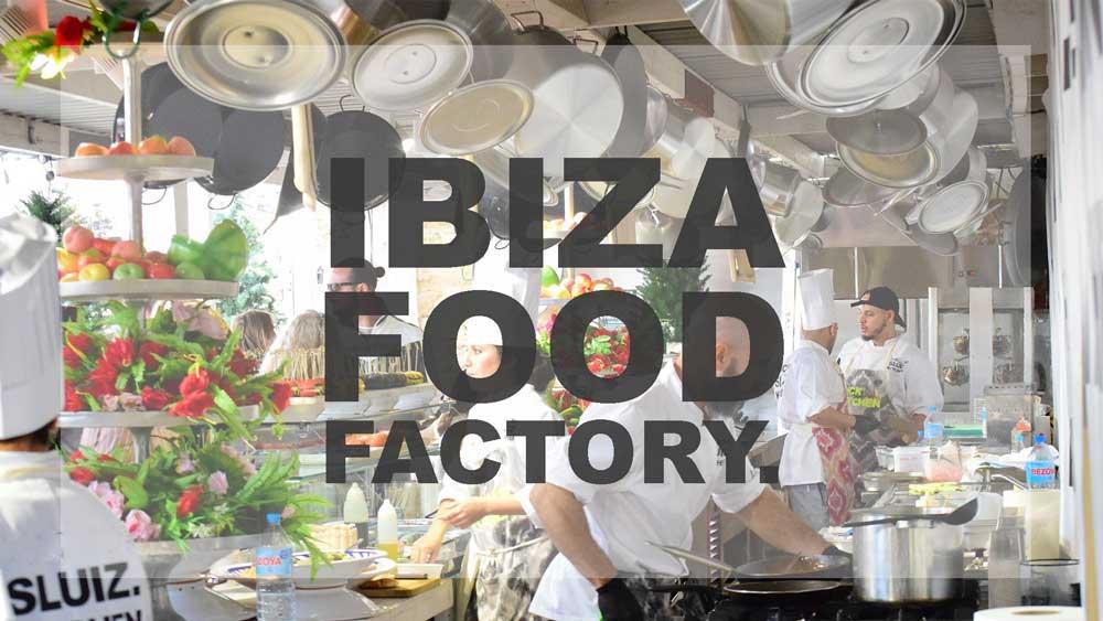 Nueva edición del Ibiza Food Factory de Sluiz Ibiza