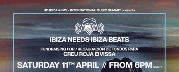 Ibiza Needs Ibiza Beats. Los mejores Dj's se unen en la lucha contra la COVID-19