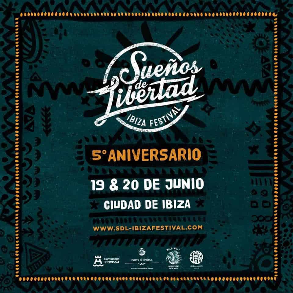 ¡Ya hay fecha para el Festival Sueños de Libertad 2020 en Ibiza!