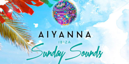 Sunday Sounds et porta a Dj Andy Cato de Groove Armada a Aiyanna Eivissa Lifestyle