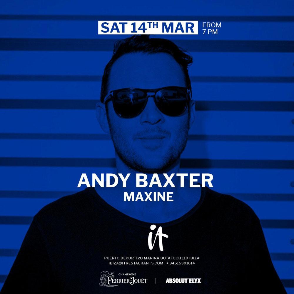 It Ibiza vous propose un samedi soir avec la musique d'Andy Baxter et Maxine