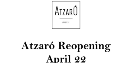 atzaro ibiza opening 2021 welcometoibiza