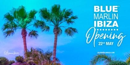 blue-marlin-ibiza-eröffnung-2021-welcometoibiza
