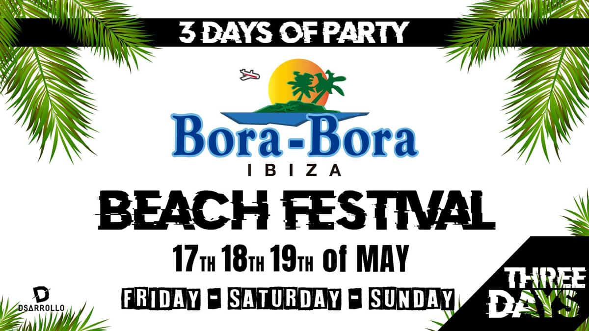 BORA-BORA-ibiza-beach-festival-apertura-party-2019-welcometoibiza