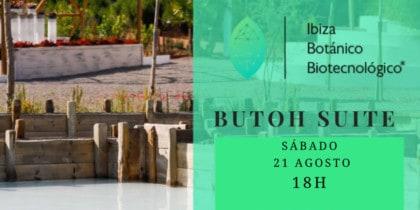 butoh-suite-danza-butoh-ibiza-botanico-biotecnologico-2021-welcometoibiza