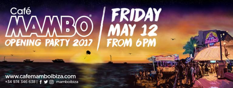 Открытие Café Mambo Ibiza 2017