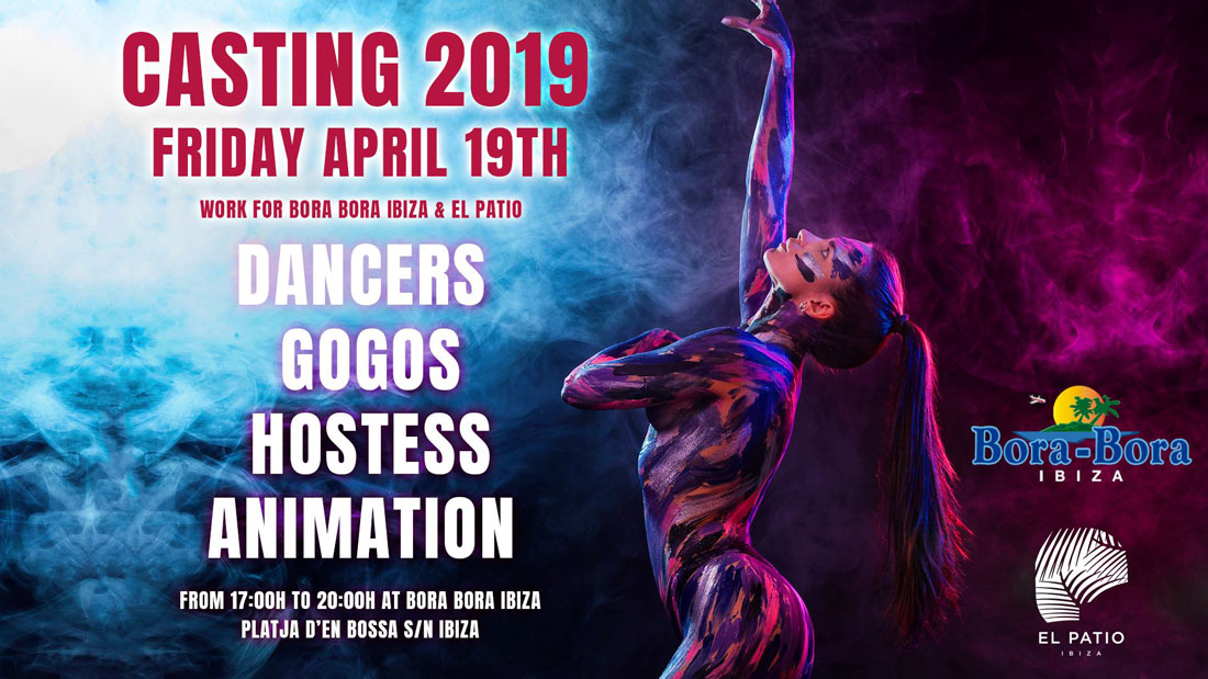 Travail à Ibiza 2019: casting pour Bora Bora Ibiza et El Patio