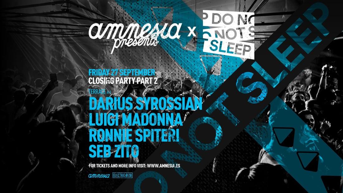 Fermeture des cadeaux Amnesia et ne dormez pas à Amnesia Ibiza