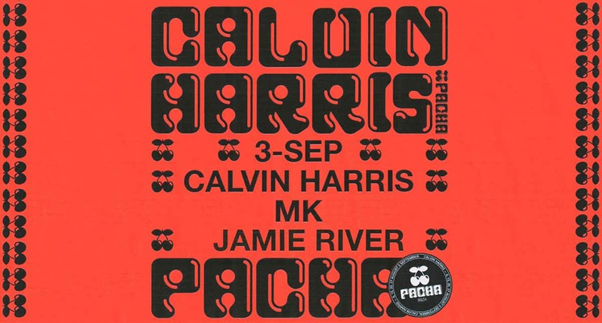 Despedida de Calvin Harris en Pacha Ibiza