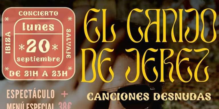 concerto-el-canijo-de-jerez-wild-restaurant-ibiza-2021-welcometoibiza