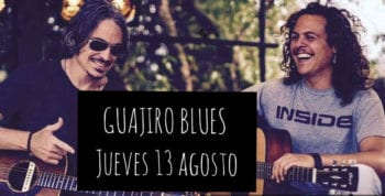 concierto-guajiro-blues-restaurante-es-pins-i-punt-ibiza-2020-welcometoibiza