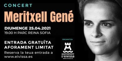 Ратуша Ибицы приглашает вас на концерт Meritxell Gené Культурная программа и мероприятия Ибицы