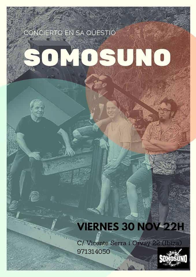 Concert Somosuno à Sa Qüestió Ibiza