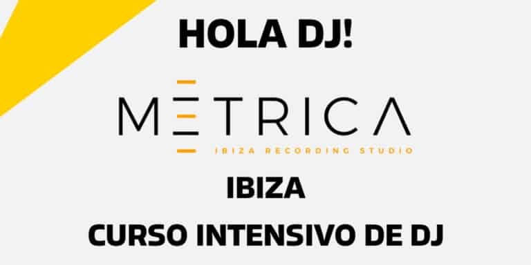 intensieve-cursus-dj-hallo-dj-metrica-studio's-ibiza-2021-welcometoibiza