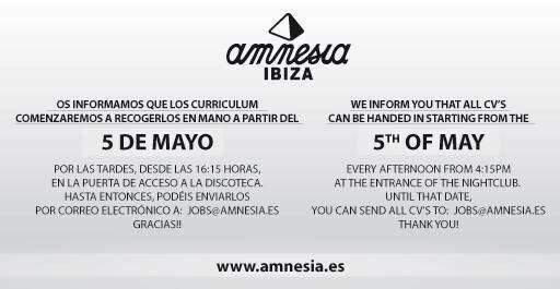 Porta il tuo cv ad Amnesia Ibiza da martedì