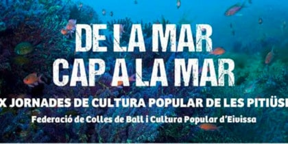 XX Days of Popular Culture of the Pitiusas Cultural and events agenda Ibiza