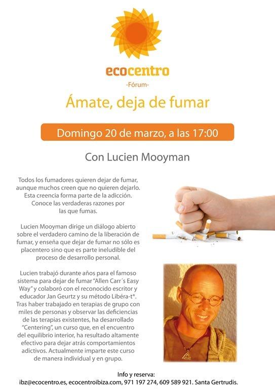 Lucien Mooyman en ecocentro Ibiza te ayuda a dejar de fumar