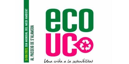 Eco Uc: Dia Mundial de l'Medi Ambient a Santa Eulàlia Esdeveniments Eivissa Conscient