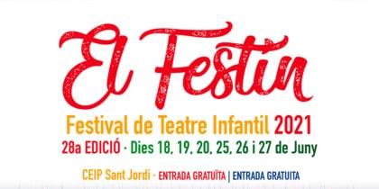 El Festín, Festival de Teatro Infantil en Sant Jordi, propuestas para dos fines de semana Cultura
