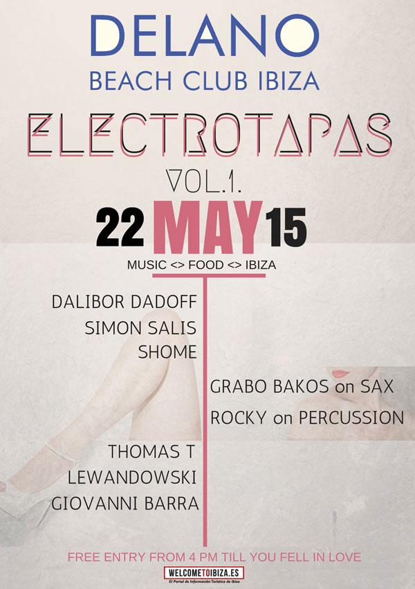 Electrotapas vol.1 this Friday at Delano Beach Club Ibiza