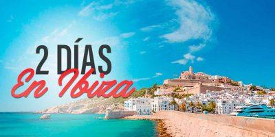 Bezoek Ibiza in twee dagen