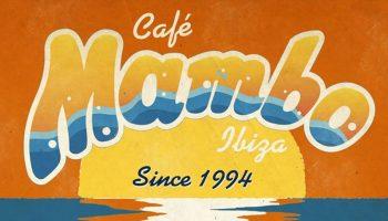 Cafe-Mambo-Klassiker-Cafe-Mambo-Ibiza-2020-Welcometoibiza