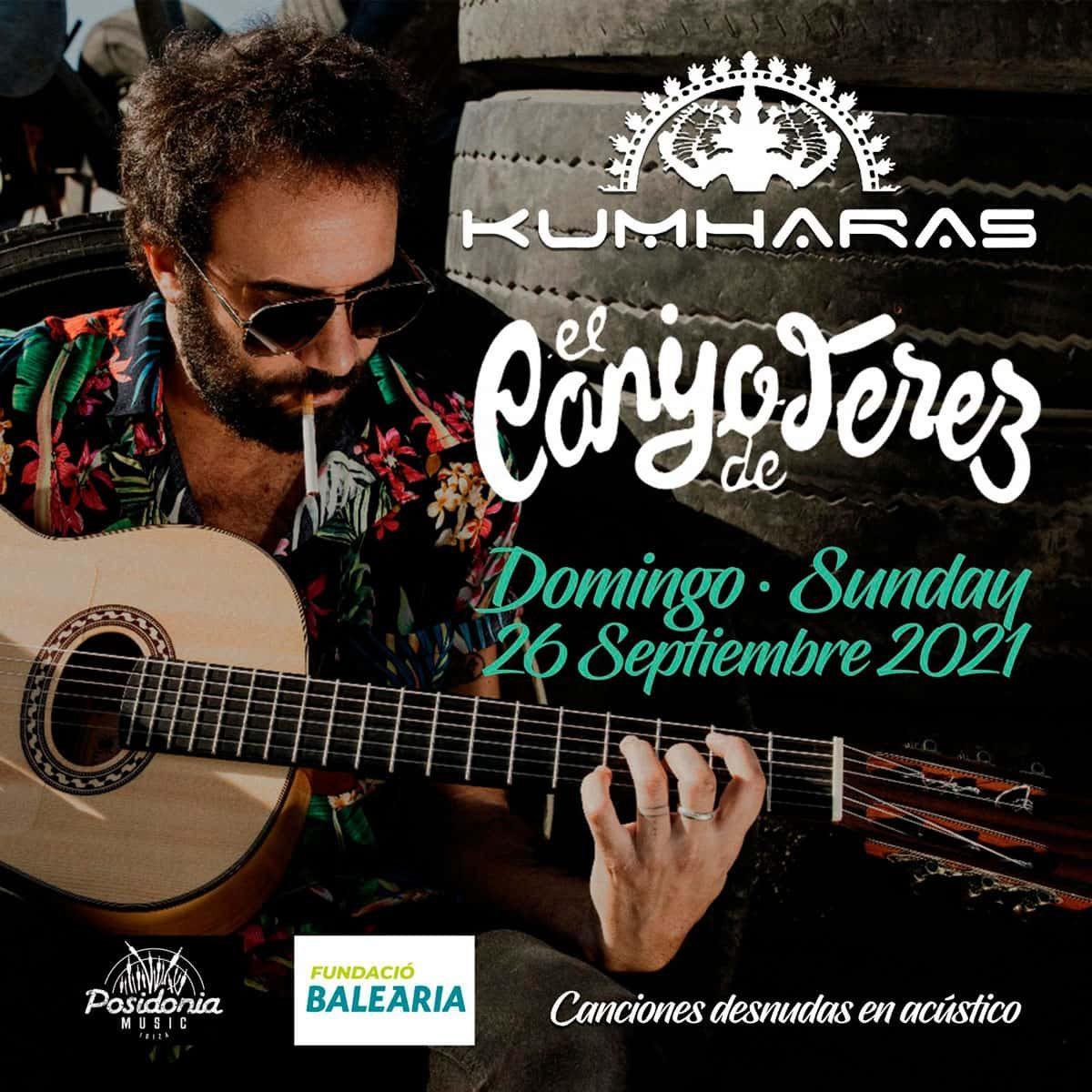 concert-el-canijo-de-jerez-kumharas-ibiza-2021-welcometoibiza