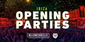 special-openings-opening-parties-ibiza-welcometoibiza