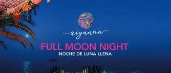 nuit-de-pleine-lune-aiyanna-ibiza-2020-welcometoibiza