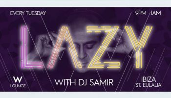 lazy-dj-samir-w-Eivissa-hotel-2020-welcometoibiza