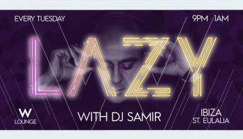 lazy-dj-samir-w-ibiza-hotel-2020-welcometoibiza