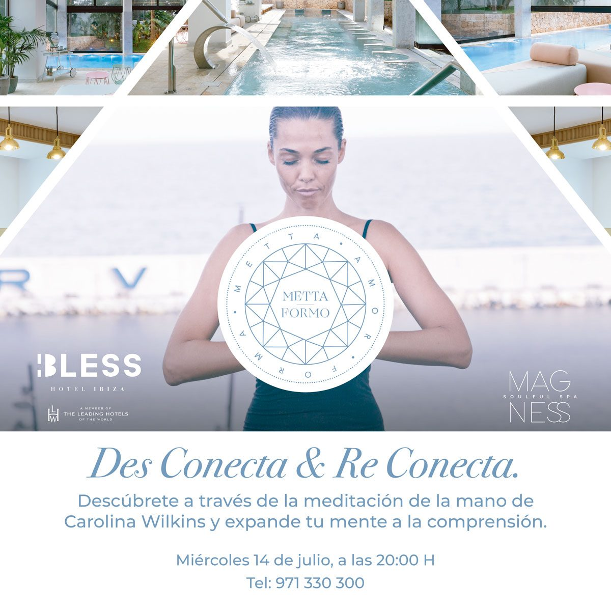 mettamorfo-carolina-wilkins-magness-soulful-spa-bless-hotel-ibiza-2021-welcometoibiza