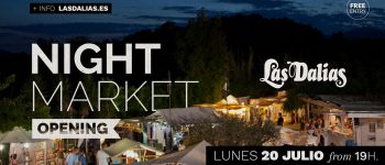opening-night-market-las-dalias-ibiza-2020-welcometoibiza