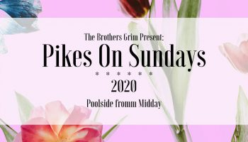 pikes-on-sundays-the-brothers-grim-Eivissa-2020-welcometoibiza