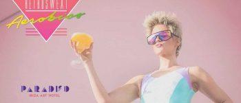 retrosweat-aerobico-Paradiso-art-hotel-ibiza-2020-welcometoibiza