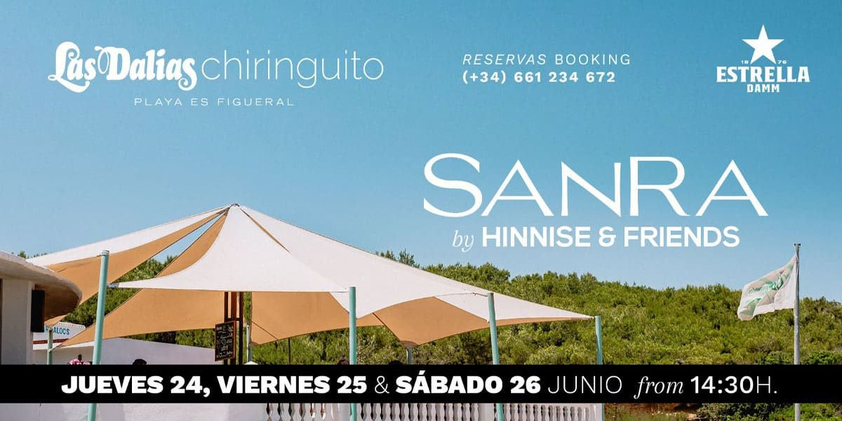 sanra-hinnise-and-friends-les-dàlies-xiringuito-Eivissa-2021-welcometoibiza
