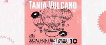 tania-vulcano-social-point-Eivissa-2021-welcometoibiza