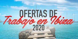 Ofertas de Trabajo en Ibiza Verano 2020