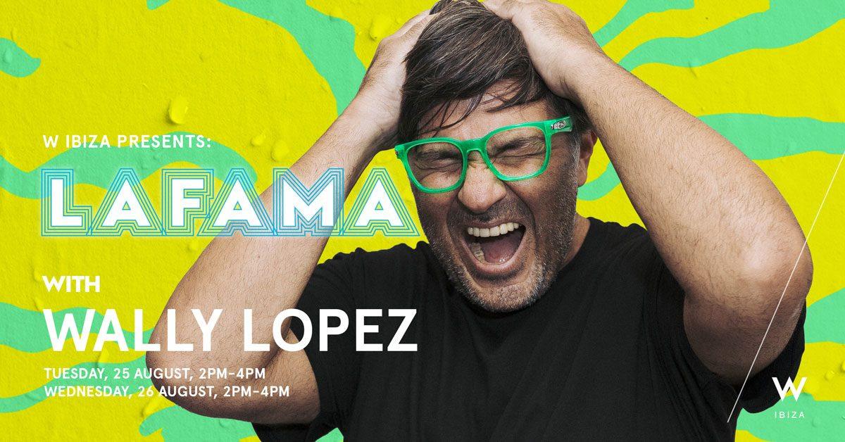 w-ibiza-la-fame-con-wally-lopez-2020-welcometoibiza