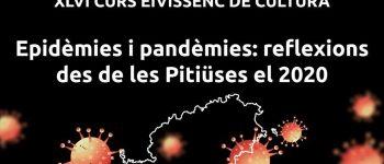 xlvi-ibicenco-course-of-culture-epidemics-and-pandemics-ibiza-2020-welcometoibiza
