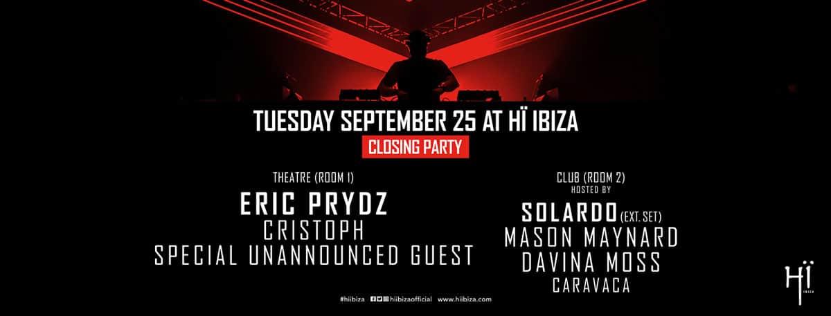 Закрытие вечеринки Эрика Придза на Hī Ibiza