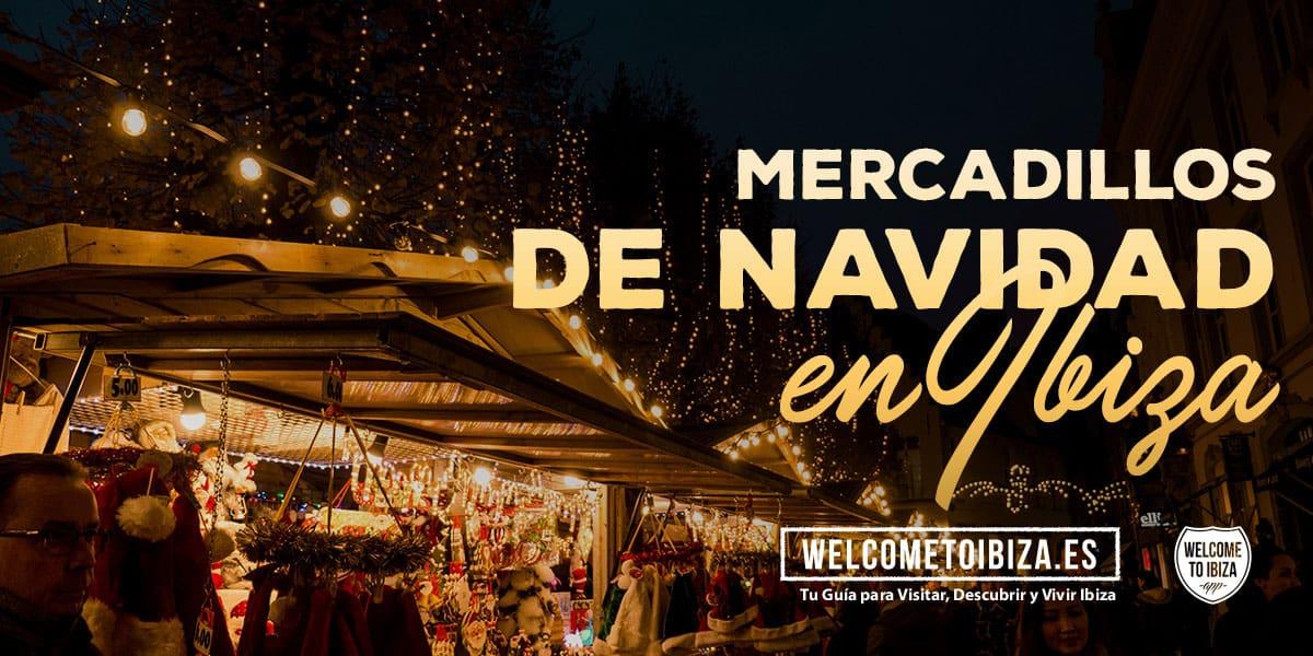 speciale-kerstmarkten-in-ibiza-welcometoibiza