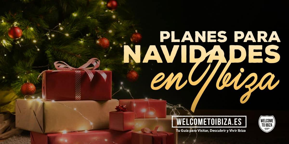 especial-nadal-a-eivissa-plans-nadal-a-eivissa-welcometoibiza