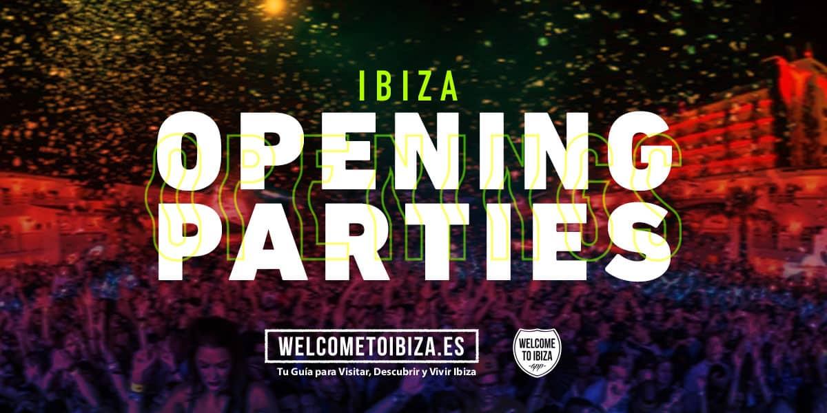 speciale-openingen-openingsfeesten-ibiza-welcometoibiza