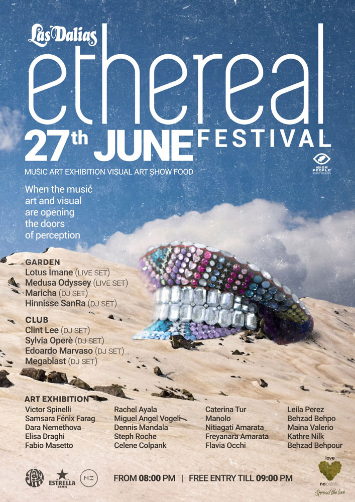 Second appointment of Ethereal Festival in Las Dalias Ibiza