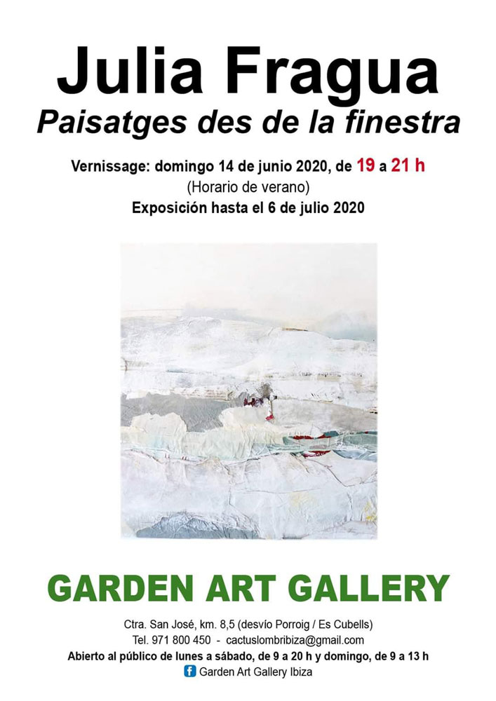 julia-fragua-garden-art-gallery-ibiza-2020-exhibition-welcometoibiza