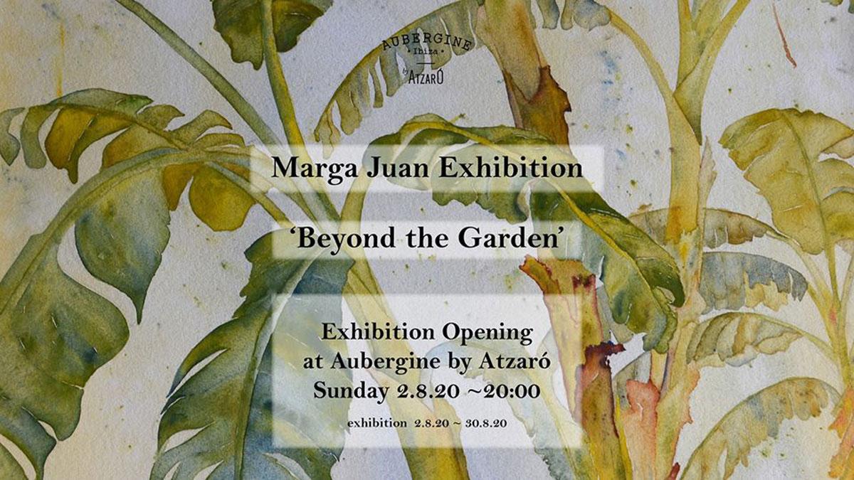 exposicion-marga-juan-beyond-the-garden-restaurante-aubergine-ibiza-2020-welcometoibiza