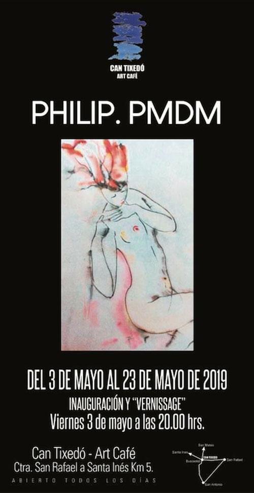 Exposición de Philip. PMDM en Can Tixedó Ibiza