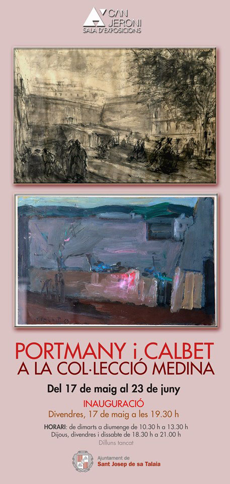 Exhibition of Portmany and Calbet in Can Jeroni Ibiza